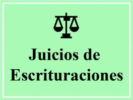 Juicios de Escrituraciones