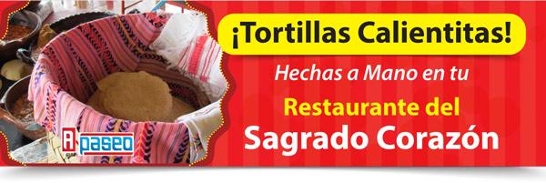 Disfruta Tortillas Calientitas en restaurante Sagrado Corazón Apaseo el Alto